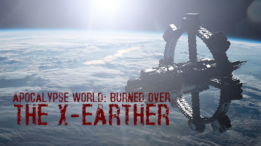 A space station above the earth: AW:Burned Over: the X-Earther