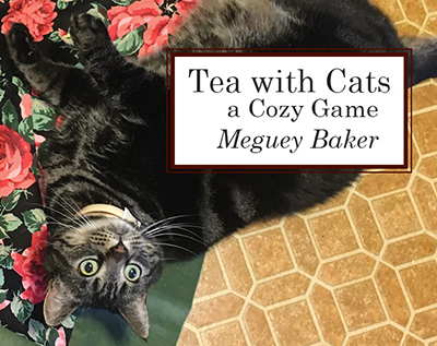 Clovis the cat: Tea With Cats, a Cozy Game by Meguey Baker